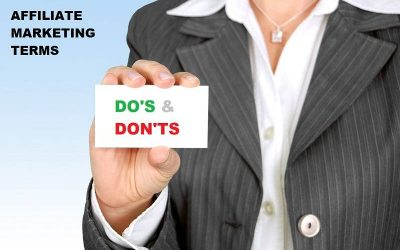 Affiliate Terms & Policies. Do's & Dont's in Affiliate Marketing