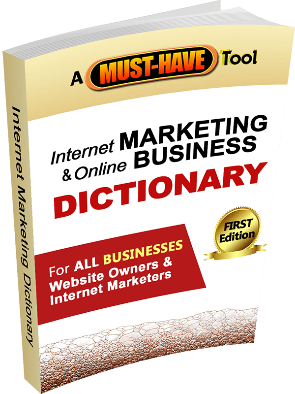 Internet Marketing & Online Business Dictionary