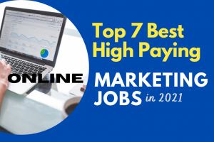 Top Best High Paying Online Marketing Jobs in 2021