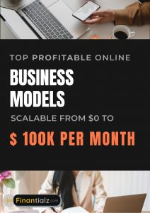 Top Best Profitable Online Business Models that are scalable to $100K per month Income